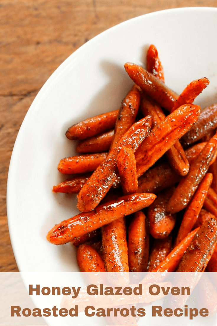 TOTS Family, Parenting, Kids, Food, Crafts, DIY and Travel Honey-Glazed-Oven-Roasted-Carrots-Recipe Honey Glazed Oven Roasted Carrots Recipe Food Miscellaneous Recipes Side Dish TOTS Family Uncategorized  Side Dish Oven Roasted Carrots Honey Glazed Carrots