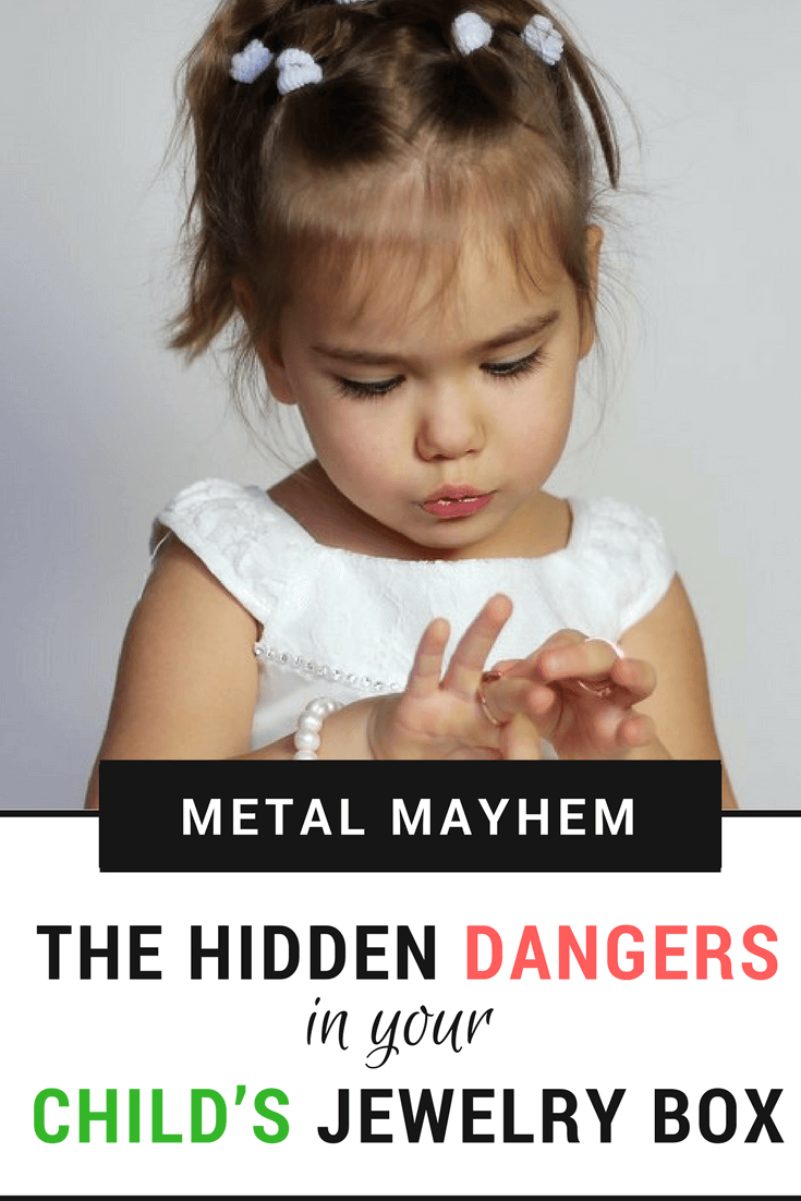 TOTS Family, Parenting, Kids, Food, Crafts, DIY and Travel Metal-mayhem Metal Mayhem: The Hidden Dangers in Your Child's Jewelry Box Home Kids Parenting  jewelry Dangerous Jewelry