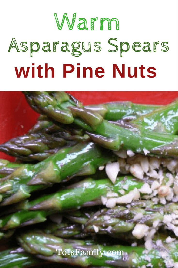 TOTS Family, Parenting, Kids, Food, Crafts, DIY and Travel Warm-Asparagus-Spears-with-Pine-Nuts Warm Asparagus Spears with Pine Nuts Food Miscellaneous Recipes TOTS Family Uncategorized  Pine Nuts Asparagus