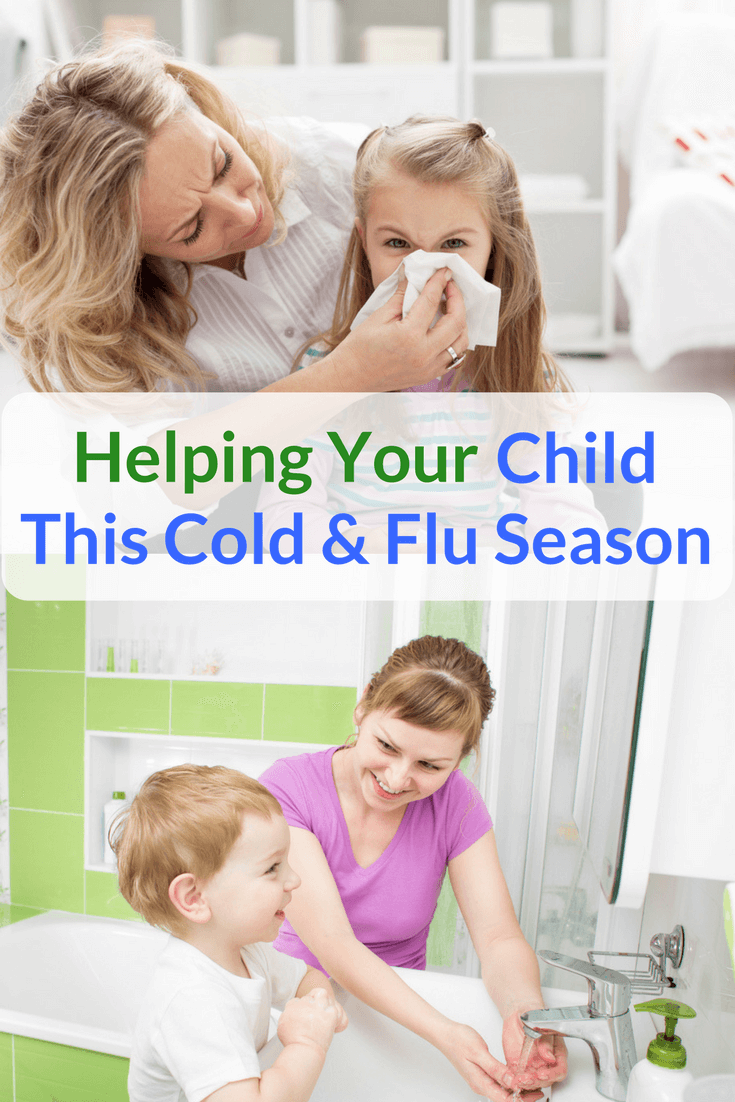 Here are some Tips to help your child through cold and flu season