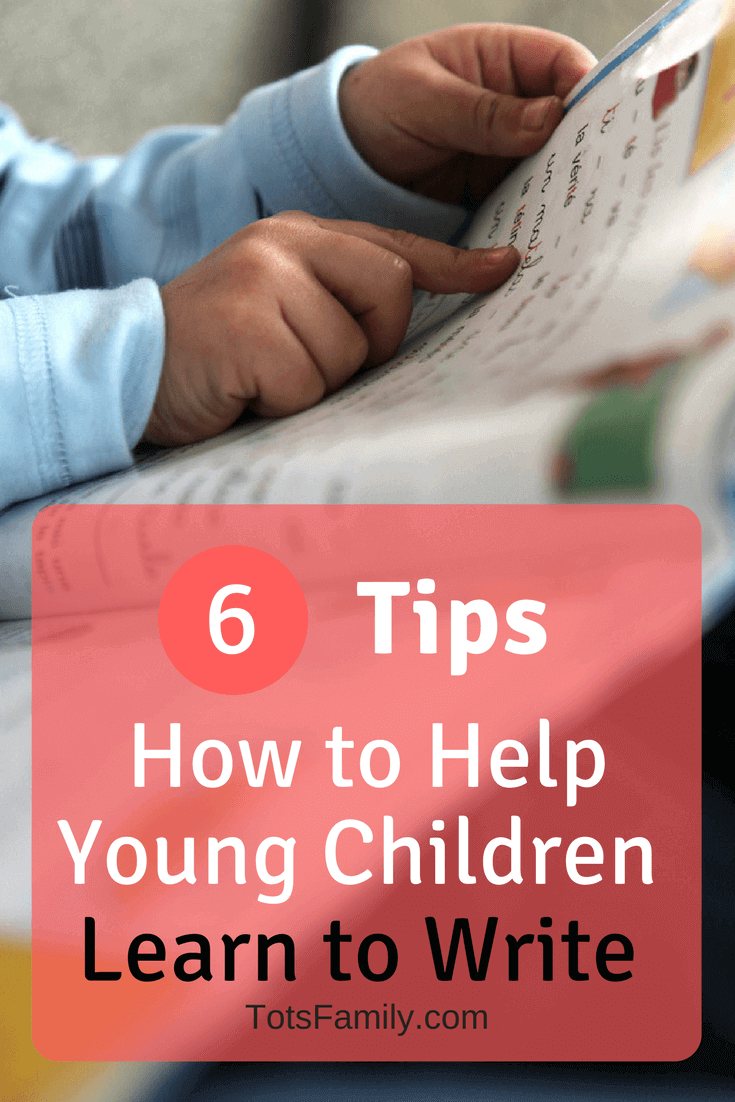 TOTS Family, Parenting, Kids, Food, Crafts, DIY and Travel 6-Tips-on-How-to-Help-Young-Children-Learn-to-Write 6 Tips on How to Help Young Children Learn to Write Homeschooling Kids Learning Parenting TOTS Family  learn to write kids learning