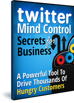Free eBook download Twitter Mind Control Secrets for Business - make sure you find out about this breakthrough before your competitors – because if they use this against you – you're toast!