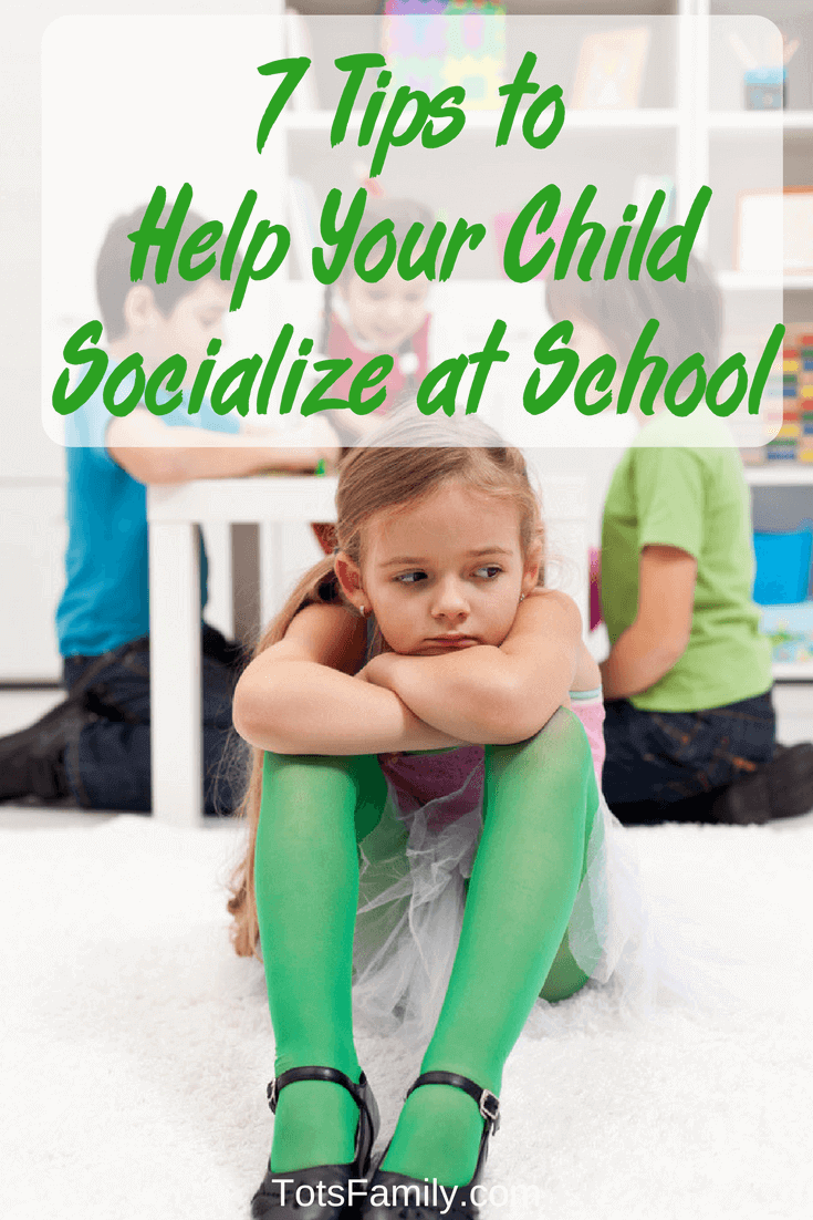 TOTS Family, Parenting, Kids, Food, Crafts, DIY and Travel 7-Tips-to-Help-Your-Child-Socialize-at-School 7 Tips to Help Your Child Socialize at School Home Kids Learning Parenting TOTS Family Uncategorized  Socializing social anxiety