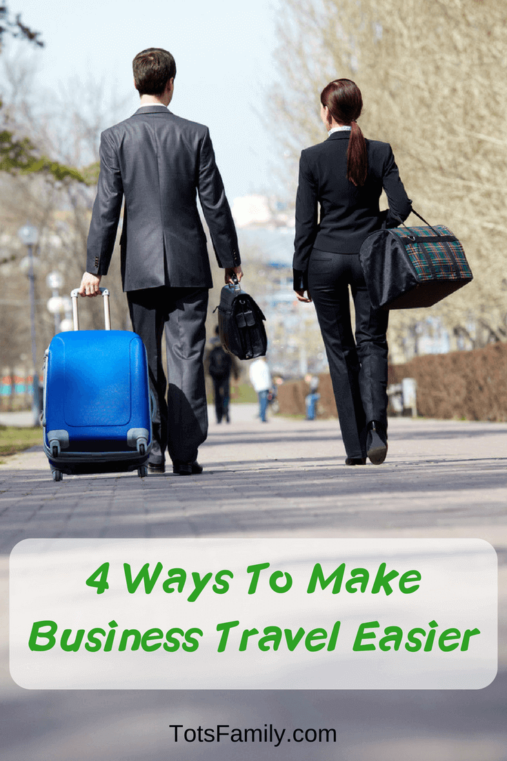 TOTS Family, Parenting, Kids, Food, Crafts, DIY and Travel 4-Ways-To-Make-Business-Travel-Easier 4 Ways To Make Business Travel Easier TOTS Family Travel Uncategorized  travelling without kids Travel Preparation Business Travel