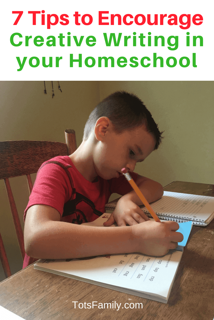 TOTS Family, Parenting, Kids, Food, Crafts, DIY and Travel 7-Tips-to-Encourage-Creative-Writing-in-your-Homeschool 7 Tips to Encourage Creative Writing in your Homeschool Homeschooling Learning TOTS Family Uncategorized  homeschool planning homeschool ideas homeschool child homeschool