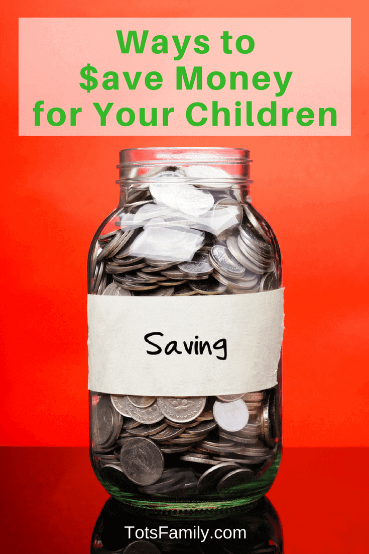 TOTS Family, Parenting, Kids, Food, Crafts, DIY and Travel Ways-to-Save-Money-for-Your-Children Ways to Save Money for Your Children Home Kids Learning Parenting TOTS Family Uncategorized  saving save for education