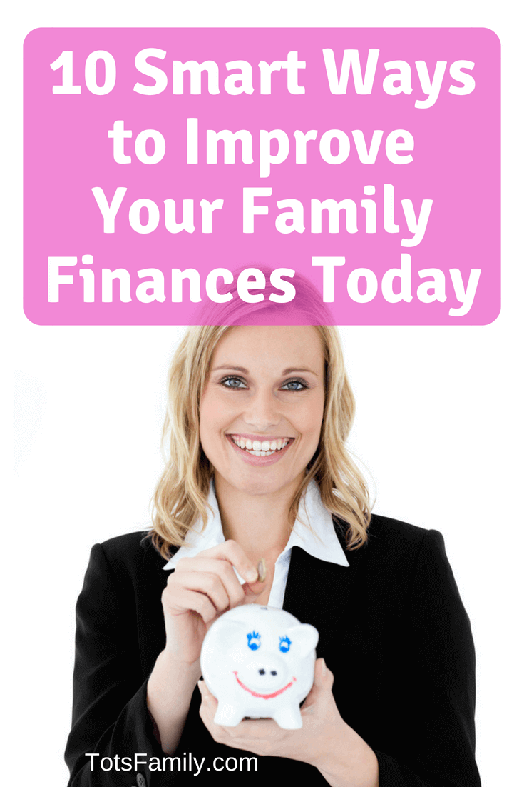 Here are 10 smart ways to improve your family finances today, so check them out and enjoy!