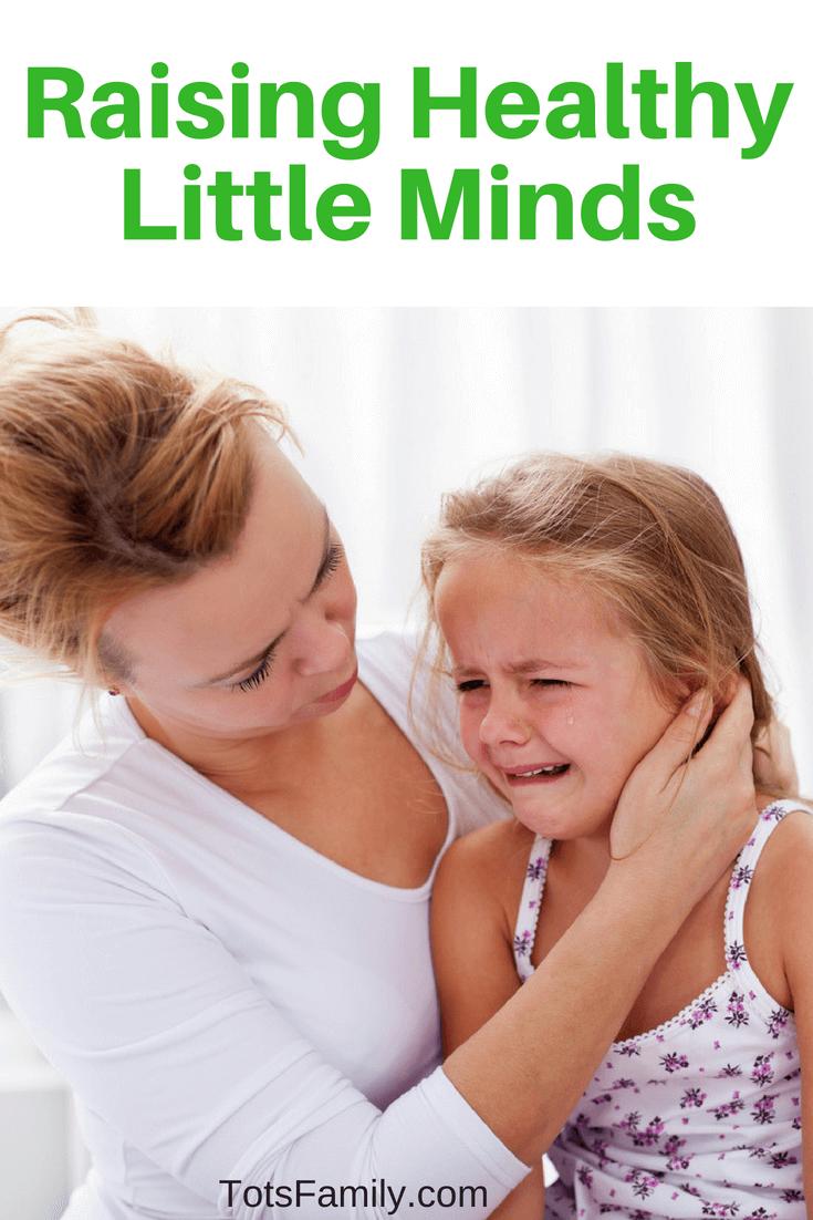 Raising Healthy Little Minds