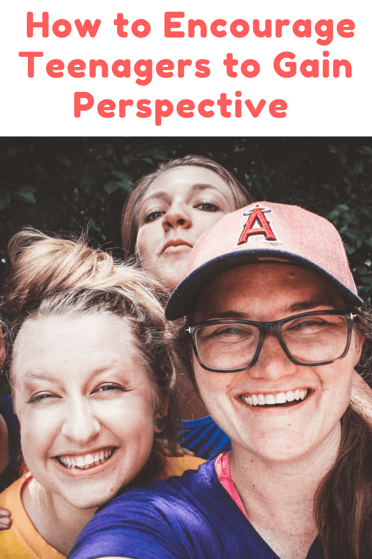 How to Encourage Teenagers to Gain Perspective and Find Purpose