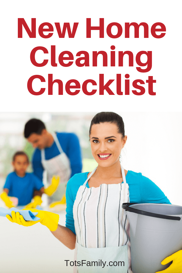 TOTS Family, Parenting, Kids, Food, Crafts, DIY and Travel New-Home-Cleaning-Checklist-1 New Home Cleaning Checklist Home TOTS Family Uncategorized  cleaning house cleaning hacks cleaning checklist