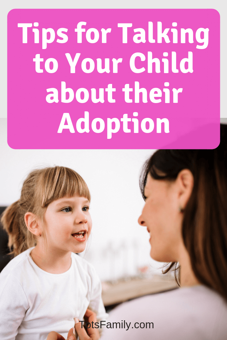 Tips for talking to Your Child About Their Adoption
