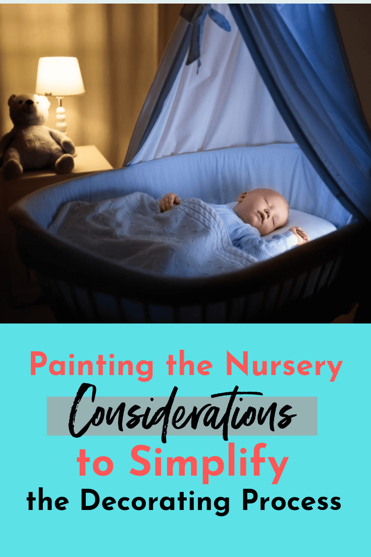 You've been pinning nursery inspiration in anticipation of Painting the Nursery since before you were even pregnant.