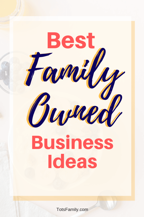 And to help you, we came up with best family owned business ideas.