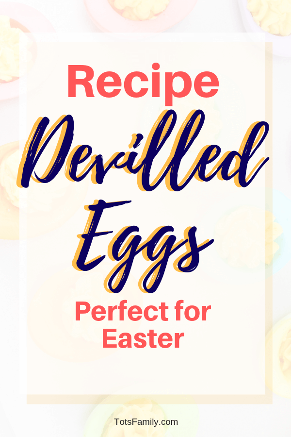 TOTS Family, Parenting, Kids, Food, Crafts, DIY and Travel Devilled-Eggs-Recipe-Perfect-for-Easter Devilled Eggs Recipe Perfect for Easter Appetizers Food Holiday Treats TOTS Family  Devilled Eggs
