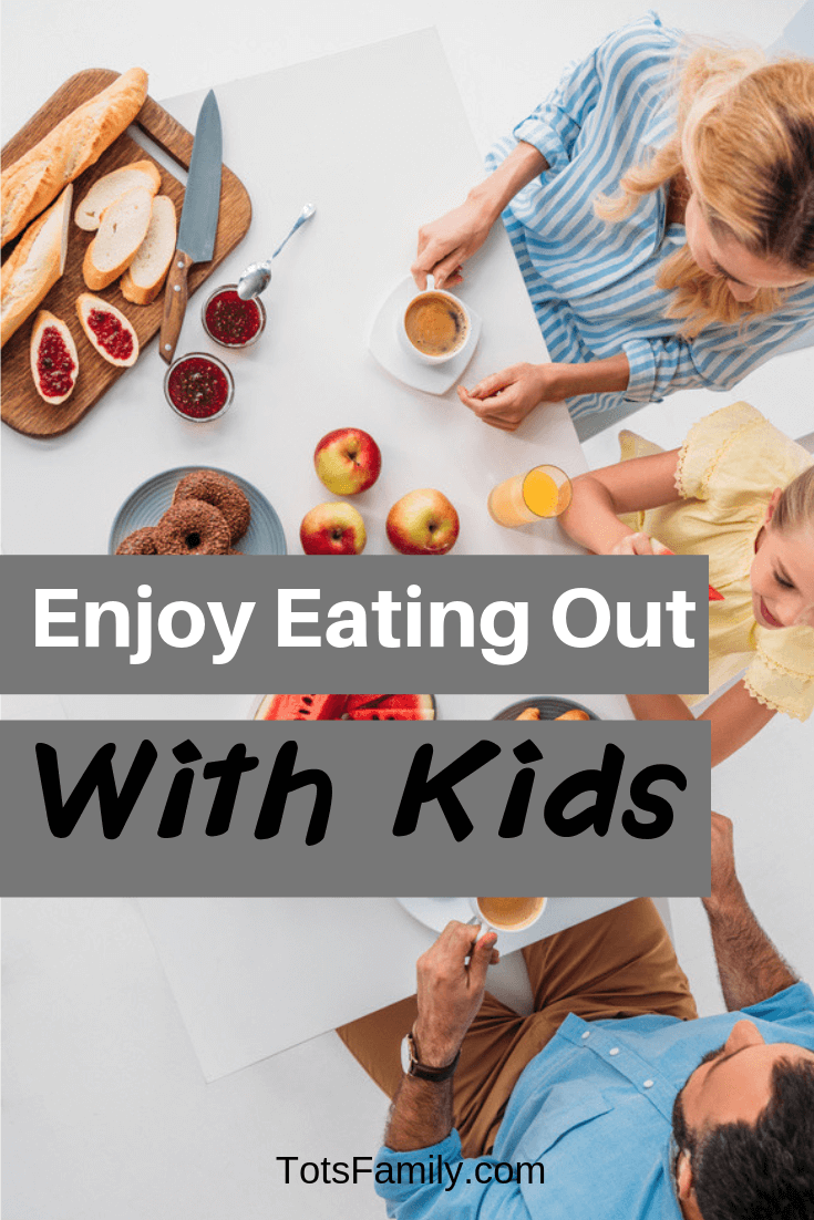 TOTS Family, Parenting, Kids, Food, Crafts, DIY and Travel Enjoy-eating-out-with-kids Enjoy Eating Out with Kids Kids Parenting TOTS Family Uncategorized  Eating Out With Kids