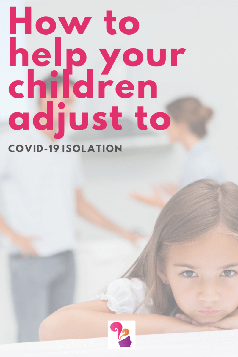 TOTS Family, Parenting, Kids, Food, Crafts, DIY and Travel How-to-help-your-children-adjust-to-COVID-19-isolation How to help your children adjust to COVID-19 isolation Health & Wellness Parenting TOTS Family  COVID-19